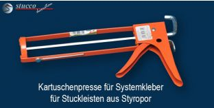 Kartuschenpresse für Systemkleber für Stuckleisten aus Styropor